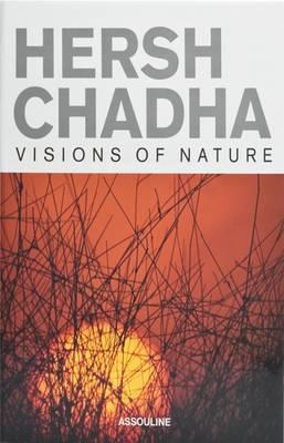 Hersh Chadha: Visions of Nature