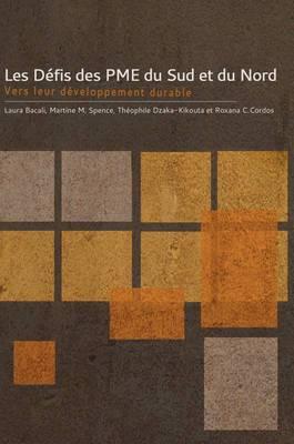 Defis Des Pme Du Sud Et Du Nord Les: Vers Leur Developpement Durable
