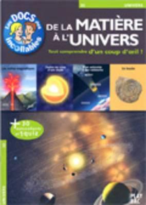 Les Docs DES Incollables: De LA Matiere a L'Univers