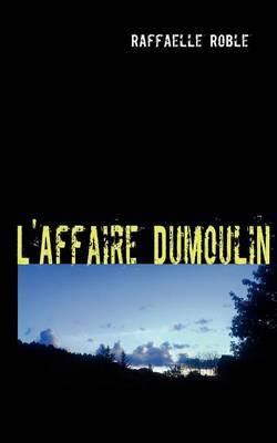 L'Affaire Dumoulin