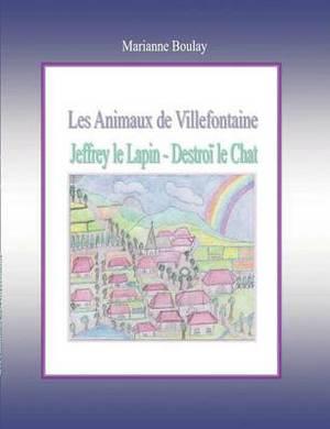 Les Animaux de Villefontaine
