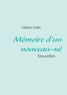 Memoire D'Un Nouveau-Ne