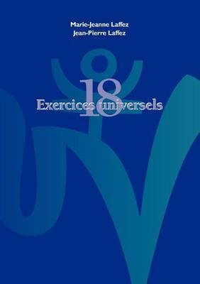 Dix Huit Exercices Universels Et Leurs Soufles Vitaux
