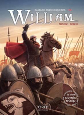 William, Bastard and Conqueror