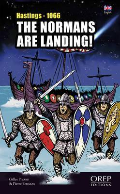 The Normans are Landing!: Hastings - 1066
