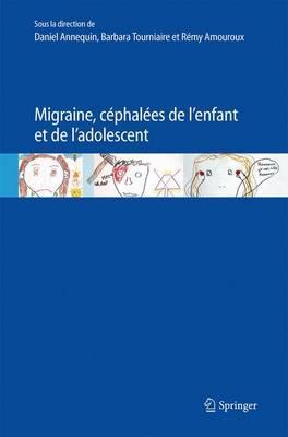 Migraine, Cephalees de L'Enfant Et de L'Adolescent