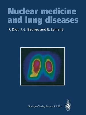 Nuclear Medicine and Lung Diseases