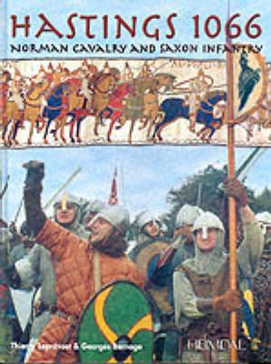 Hastings, 1066: Norman Cavalry and Saxon Infantry
