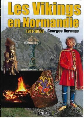 Les Vikings En Normandie: 911-1066