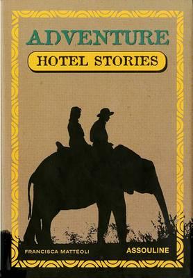 Adventure Hotel Stories