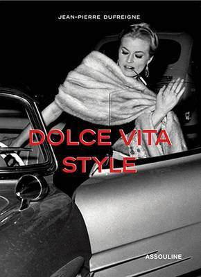 Dolce Vita Style