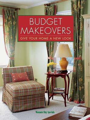 Budget Makeovers: Give Your Home a New Look