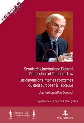 Scrutinizing Internal and External Dimensions of European Law: Liber Amicorum Paul Demaret: Vol. I and/Et II
