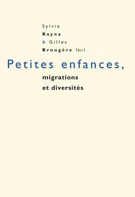 Petites Enfances, Migrations Et Diversites