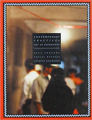 Contemporary Practices: Art as Experience