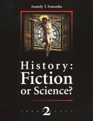 History: Fiction or Science?: v. 2