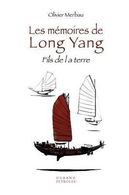 Les M Moires de Long Yang - Fils de La Terre