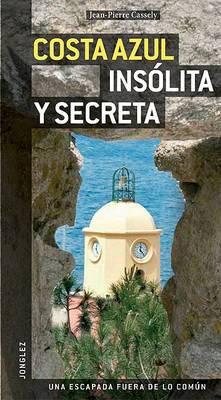 Costa Azul Insolita y Secreta