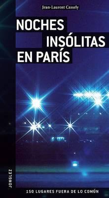 Noches Insolitas en Paris