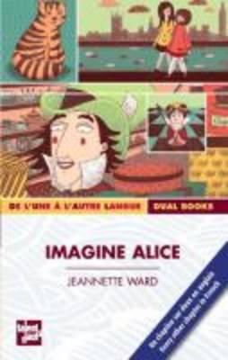 Imagine Alice