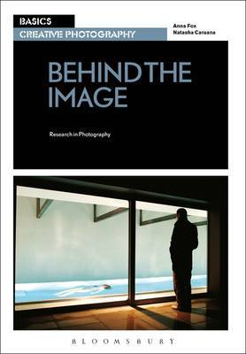 Basics Creative Photography 03: Behind the Image: Research in Photography