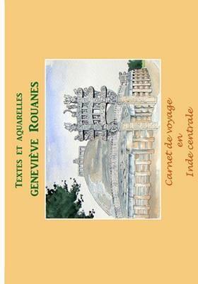 Carnet de Voyage En Inde Centrale