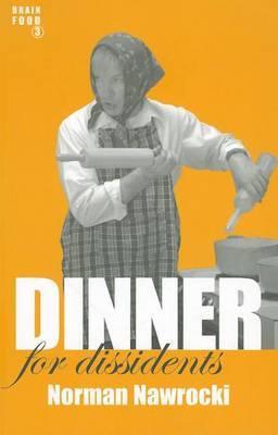 Dinner for Dissidents