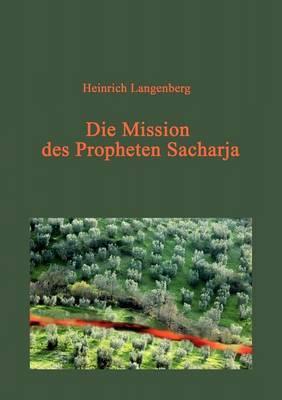 Die Mission Des Propheten Sacharja