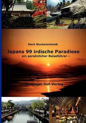 Japans 99 Irdische Paradiese