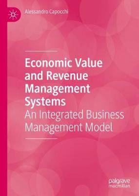Economic Value and Revenue Management Systems: An Integrated Business Management Model
