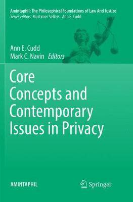 Core Concepts and Contemporary Issues in Privacy