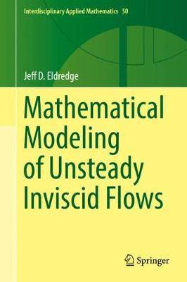 Mathematical Modeling of Unsteady Inviscid Flows