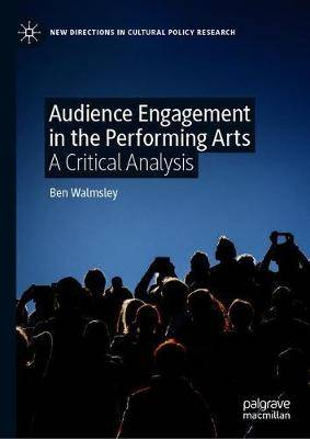 Audience Engagement in the Performing Arts: A Critical Analysis