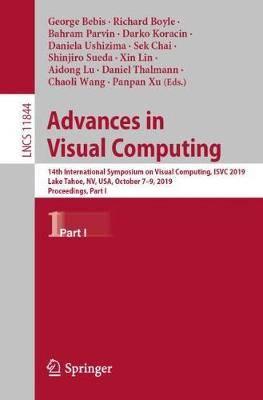Advances in Visual Computing: 14th International Symposium on Visual Computing, ISVC 2019, Lake Tahoe, NV, USA, October 7-9, 2019, Proceedings, Part I