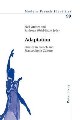 Adaptation: Studies in French and Francophone Culture