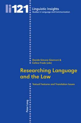 Researching Language and the Law: Textual Features and Translation Issues