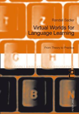 Virtual Worlds for Language Learning: From Theory to Practice