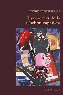 Las Novelas de la Rebelion Zapatista