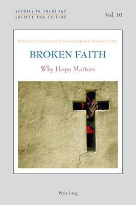 Broken Faith: Why Hope Matters