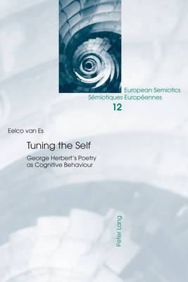 Tuning the Self: George Herbert's Poetry as Cognitive Behaviour