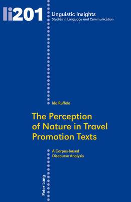 The Perception of Nature in Travel Promotion Texts: A Corpus-based Discourse Analysis