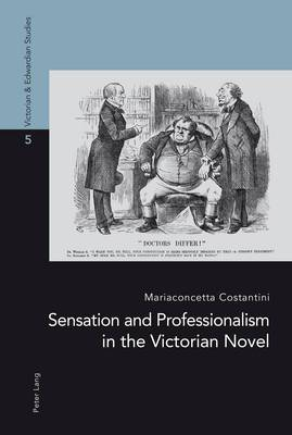 Sensation and Professionalism in the Victorian Novel