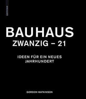 Bauhaus Zwanzig - 21