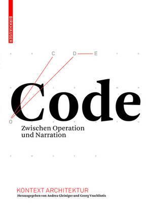 Code: Zwischen Operation und Narration