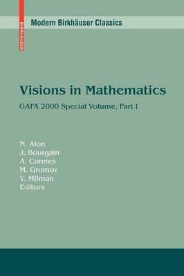 Visions in Mathematics: Gafa 2000 Special Volume: Part I