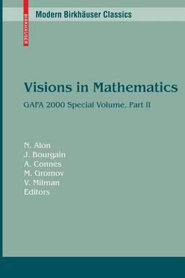Visions in Mathematics: GAFA 2000 Special Volume: Part II