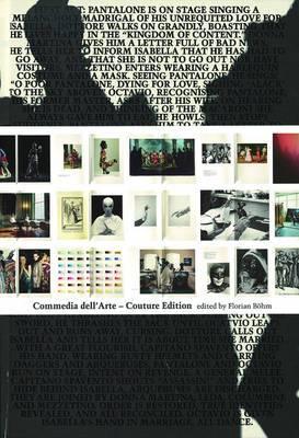 Commedia Dell'arte: Couture Edition
