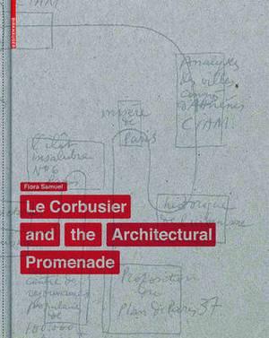 Le Corbusier and the Architectural Promenade