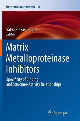 Matrix Metalloproteinase Inhibitors: Specificity of Binding and Structure-Activity Relationships