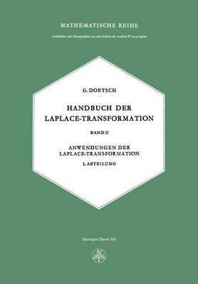 Handbuch Der Laplace-Transformation: Band II Anwendungen Der Laplace-Transformation